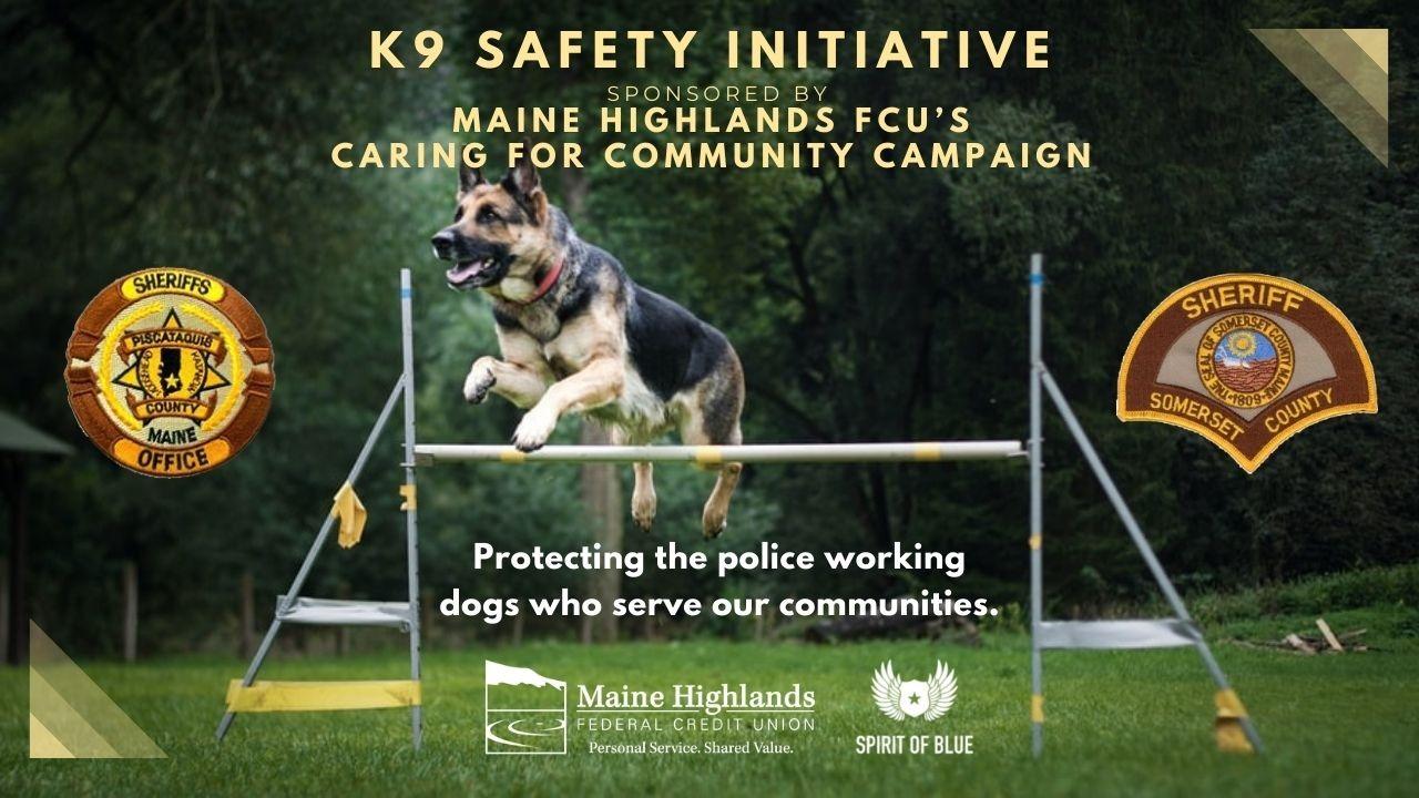 Maine Highlands FCU K9 Safety Initiative