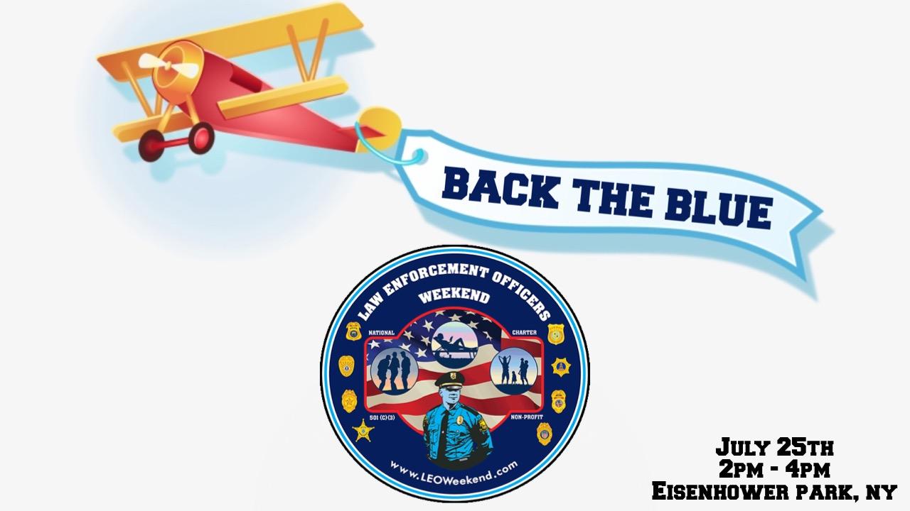 #BackTheBlue Fly Over Banner for July 25th Event at Eisenhower Park