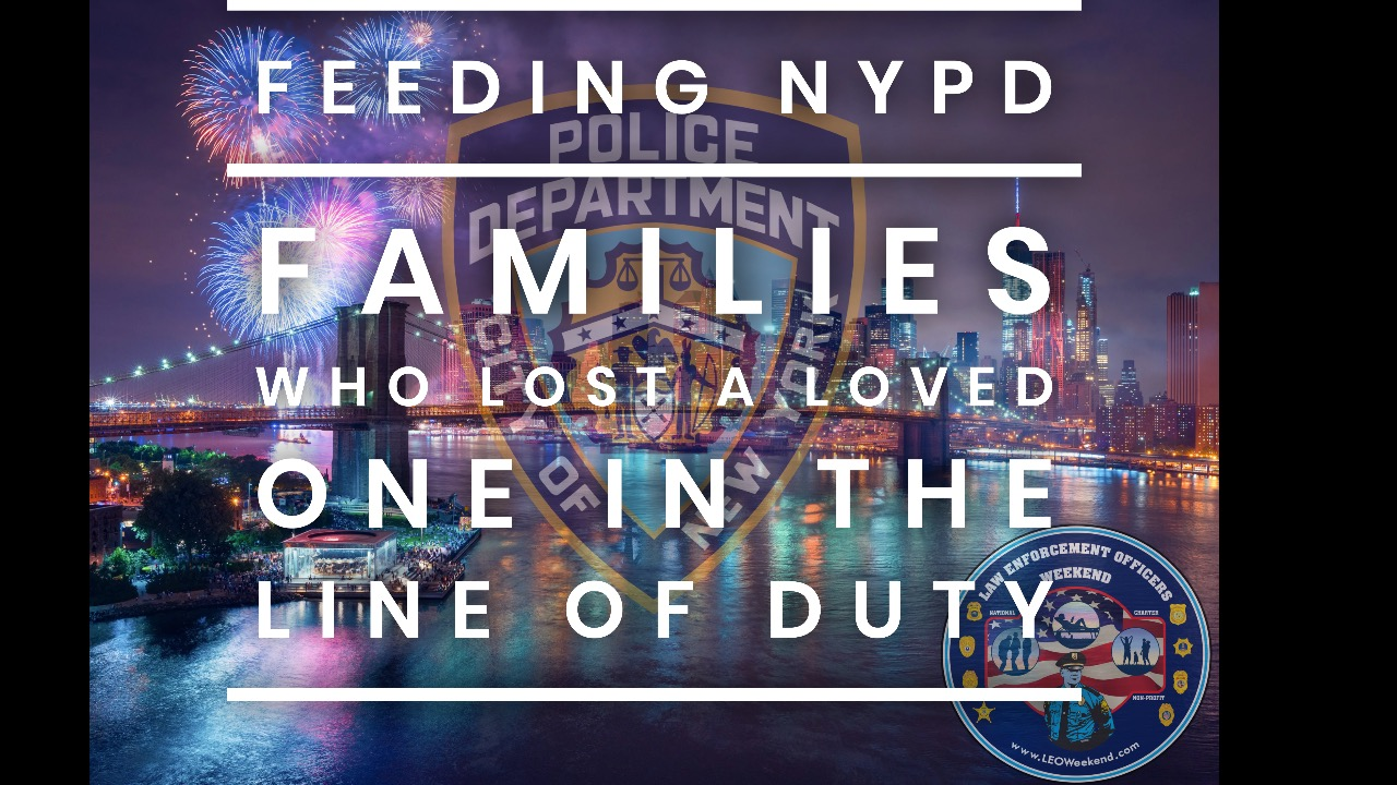 Help Us Feed The NYPD & Families of Fallen Officers on July 4th!