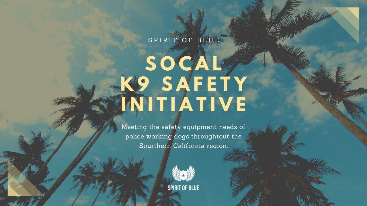 SoCal K9 Safety Initiative