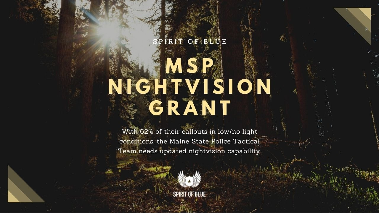 Maine State Police Nightvision Grant